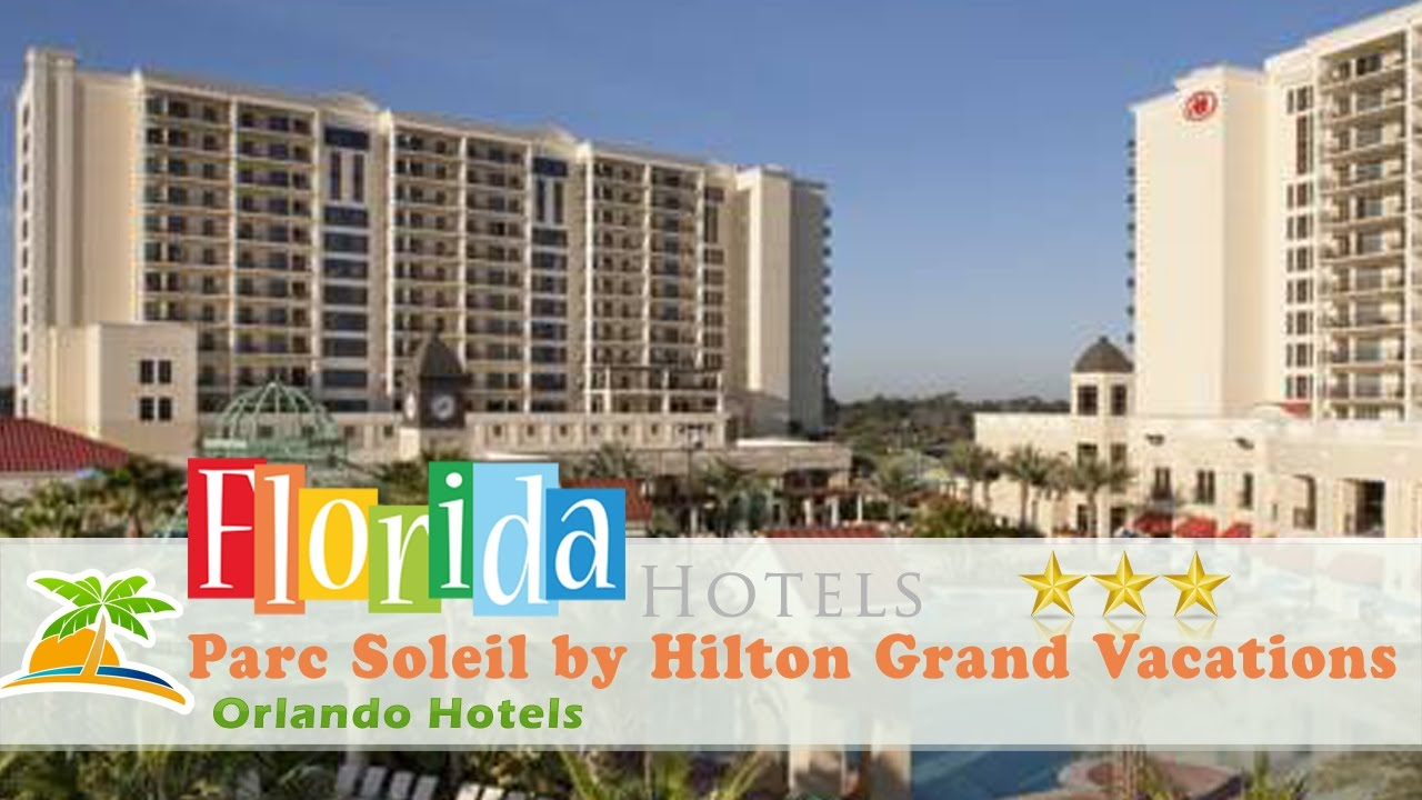 Parc Soleil by Hilton Grand Vacations Club - Orlando Hotels, Florida