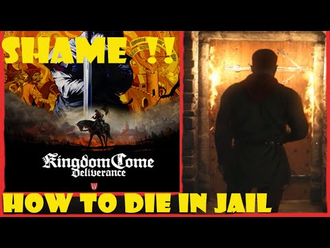 Kingdom Come Deliverance walkthrough How to burn to death in jail day on #1