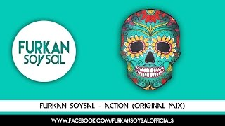 Furkan Soysal - Action