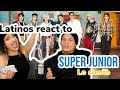 Latinos react to SUPER JUNIOR - LO SIENTO ft LESLIE GRACE 😍👏🙌😎| REACTION