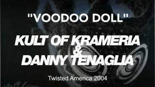 Kult of Krameria & Danny Tenaglia - Voodoo Doll ( Original Mix)