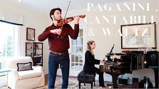 PAGANINI CANTABILE & WALTZ for violin & piano | Jeremías Sergiani Velázquez & Katie Althen