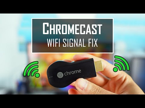 CHROMECAST WiFi Signal Fix (stutter or buffer problems