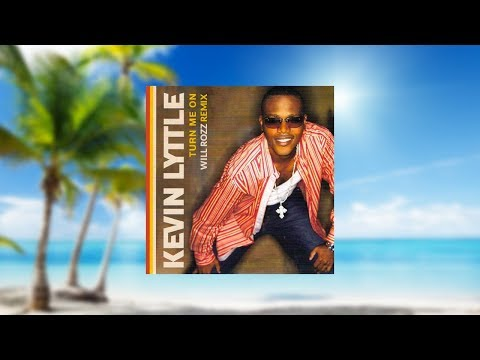 Kevin Lyttle - Turn Me On (Will Rozz Remix)