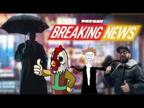 Payday 2: The Big News