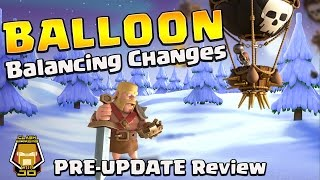 Balloon Pre Update Review | Balancing Changes | Clash of Clans
