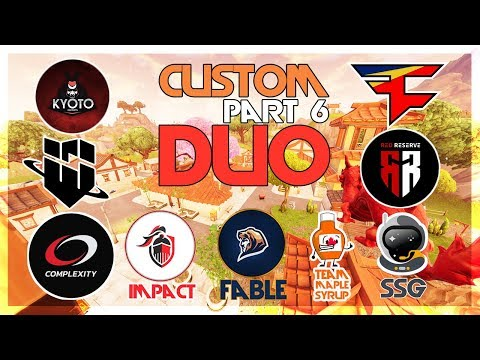 FaZe, Fable, Kyoto, Impact, WBG, RedReserve, TMS, Complexity🥊Custom DUO by EPIC🥊 Part 6 (Fortnite)