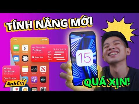 TẤT TẦN TẬT TÍNH NĂNG MỚI TRÊN iOS 15 !!!
