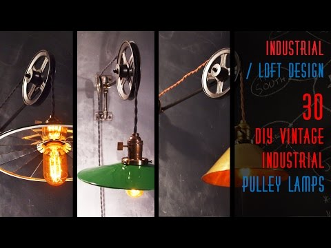 30 DIY Vintage Industrial Pulley Lamp