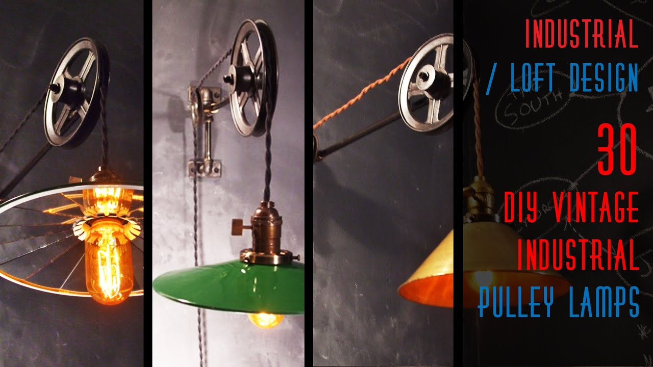 30 DIY Vintage Industrial Pulley Lamp - YouTube