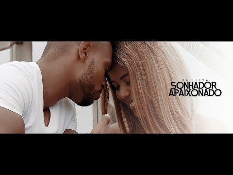 Da Silva Feat. Eric Daro - Sonhador Apaixonado (Starring Carolina Roque)