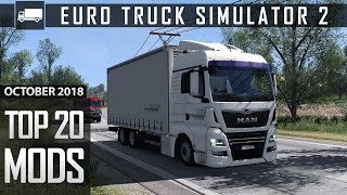 Top 20 Mods for Euro Truck Simulator 2 1.32 - October 2018 - Make ETS2 Realistic!