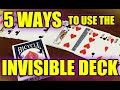 5 WAYS TO USE THE INVISIBLE DECK