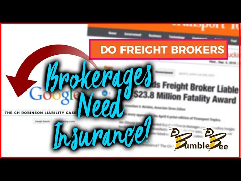 Do Freight Brokers - Brokerages Need Insurance?  The CH Robinson Liability Case