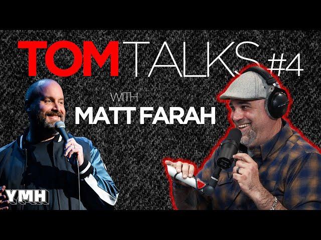 Tom Talks - Ep4 w/ Matt Farah