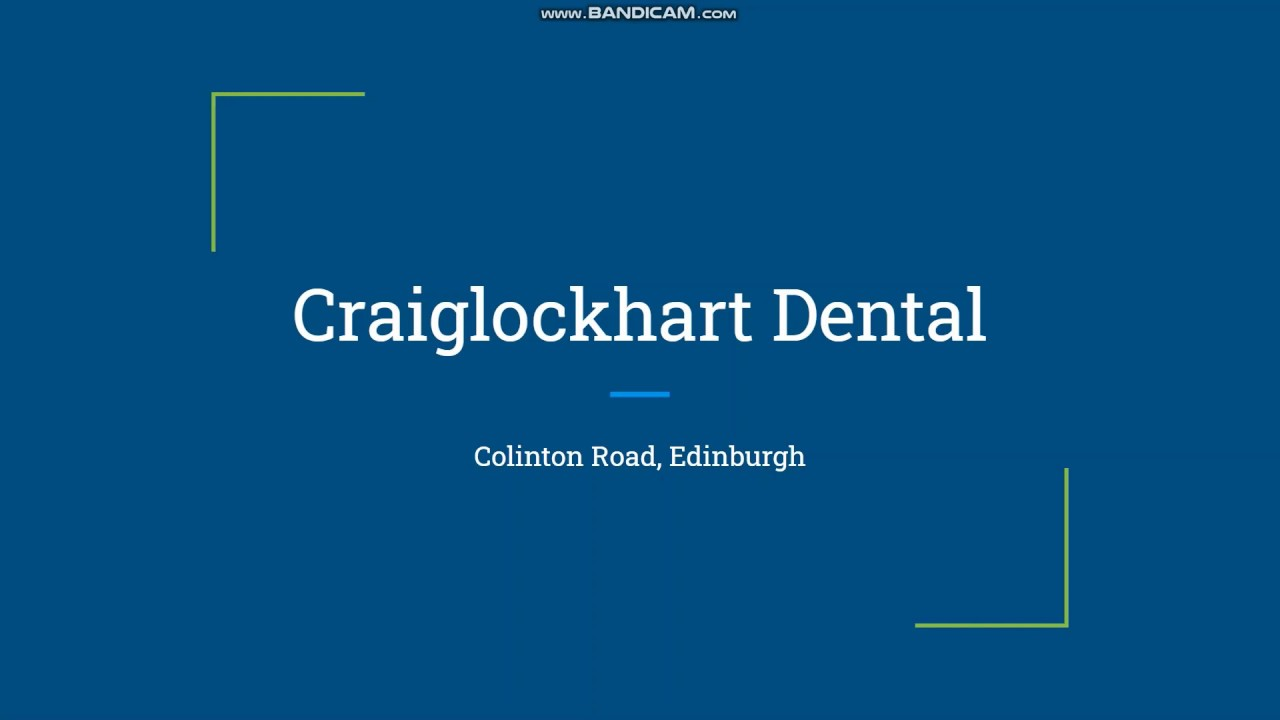 Craiglockhart Dental Practice- Dentists in Edinburgh - YouTube