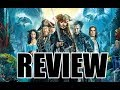 PIRATES OF THE CARIBBEAN: DEAD MEN TELL NO TALES *REVIEW*