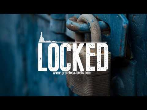Melodic Hip Hop Rap Beat Instrumental ''LOCKED'' (prod. Profetesa Beats)