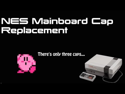 NES Mainboard Capacitor Replacement [Mattel Version]