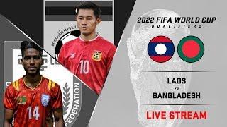 Bangladesh vs Laos Football Live Streaming Now / World Cup Qualifiers 2022 / Bangabondhu Stadium