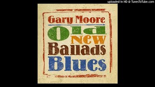 01.- Done Somebody Wrong - Gary Moore - Old New Ballads Blues