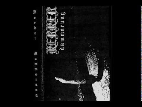 Kerker - Dammerung (2009) [Full Album]