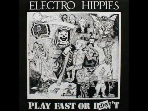 Electro Hippies - Terror Eyes; Am I Punk Yet?; Vivisection Song (unreleased versions)