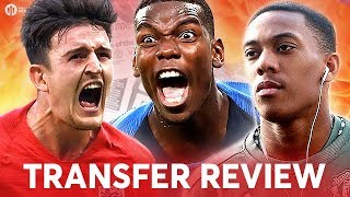 MAGUIRE, MARTIAL, POGBA! Manchester United Transfer News Review