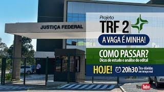 Cursos online p/ TRF 2: https://www.grancursosonline.com.br/concurs...