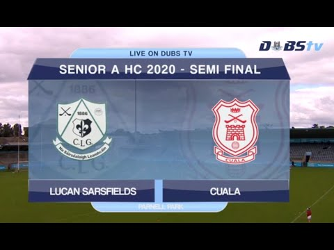 Dublin Senior A Hurling Semi Final- Cuala v Lucan Sarsfields