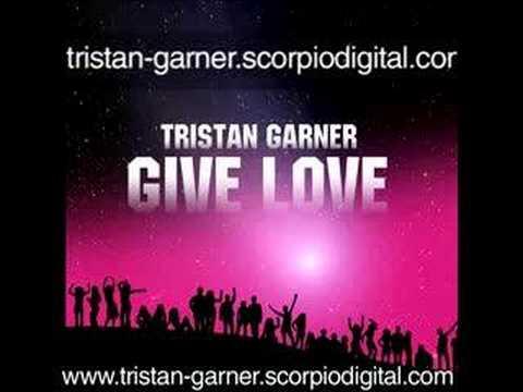 Клип Tristan Garner - Give Love