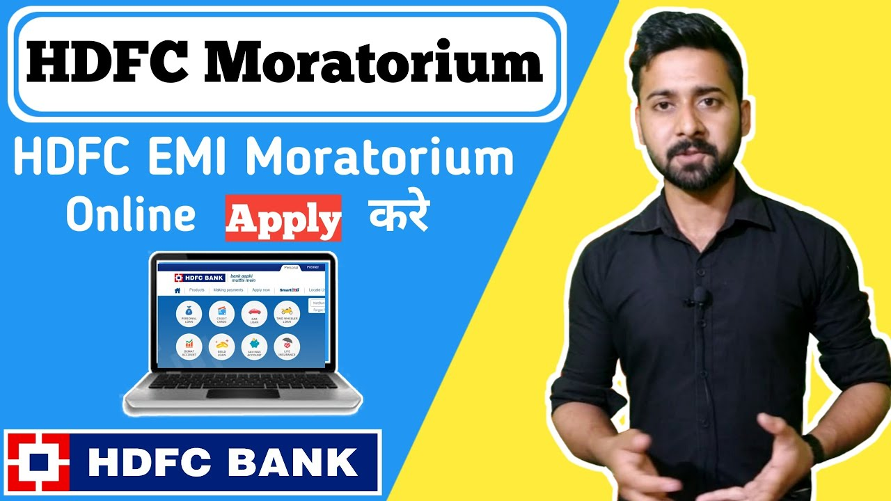 Hdfc Emi Loan Moratorium Apply Online Live Hdfc Bank Youtube
