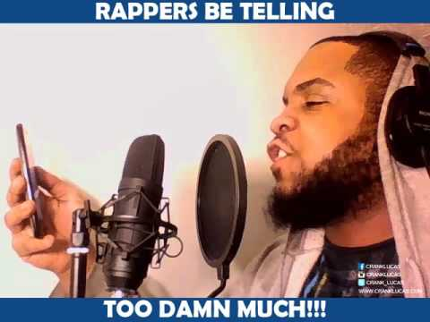 RAPPERS BE TELLING TOO DAMN MUCH