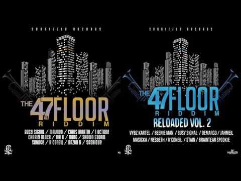 47TH Floor Riddim FULL PROMO ▶▶DEC 2016▶▶ (Seanizzle Records)  Mix by djeasy