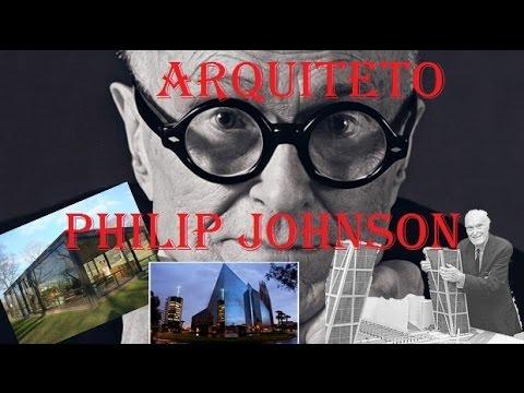 Philip Johnson - quem foi ele?