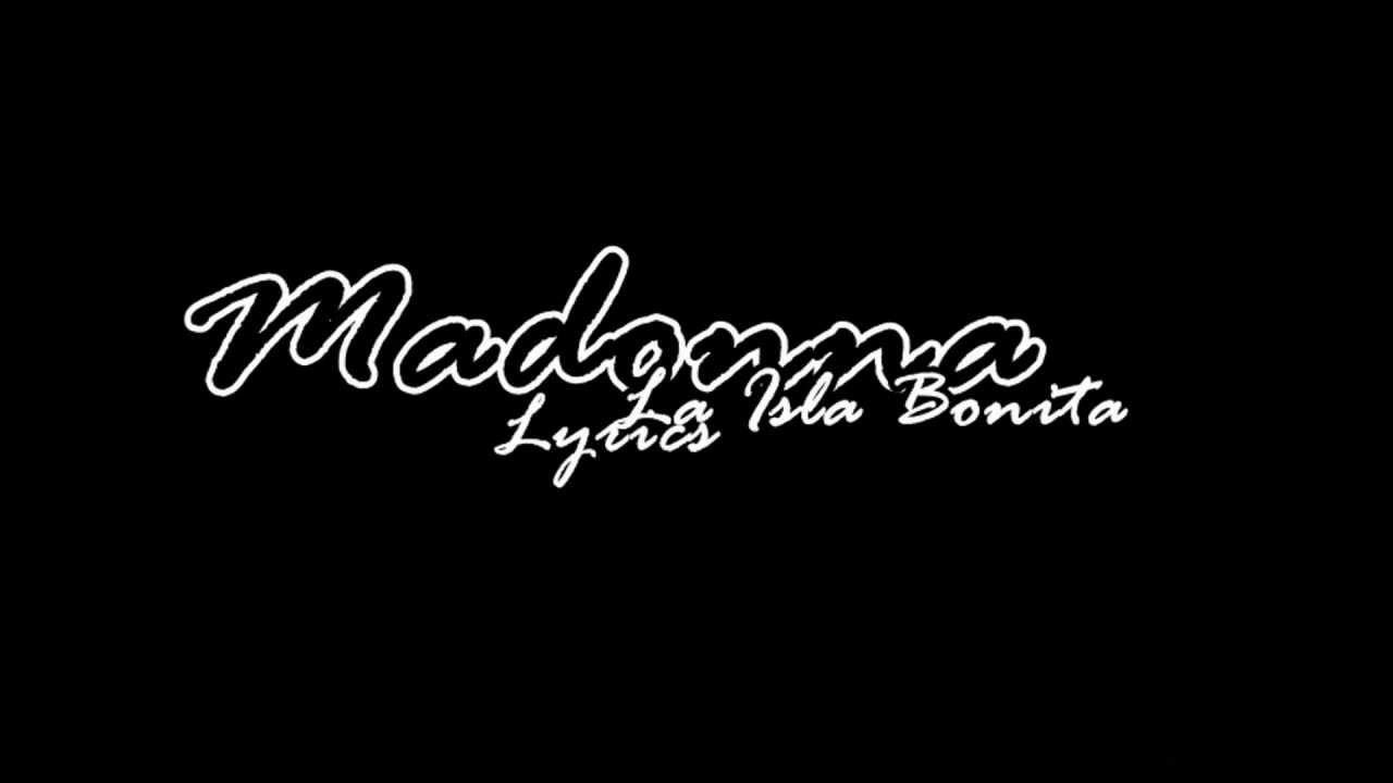 madonna-la-isla-bonita-lyrics-on-screen-madonna-lyrics