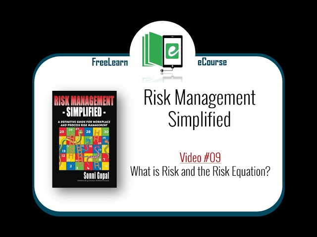 09: What is Risk and the Risk Equation?