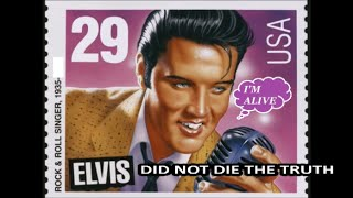 ELVIS DID NOT DIE !!! ,  THE TRUTH .