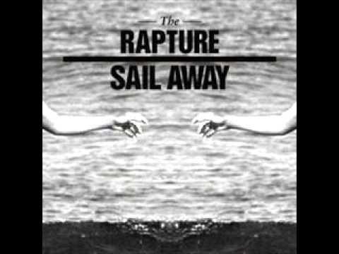 The Rapture  Sail away aeroplane Remix