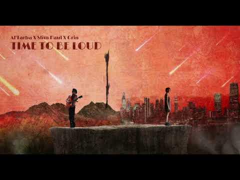 Youtube: Al'Tarba x Slim Paul x Grin – Time to Be Loud