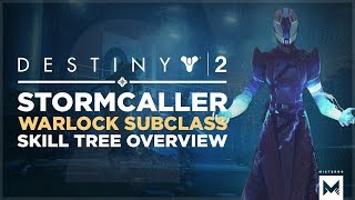 Destiny 2: Stormcaller Warlock Subclass Skill Tree And Gameplay, Arc Soul Is Awesome!