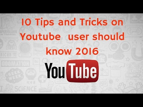 10 Tips and Tricks on Youtube  user should know 2016