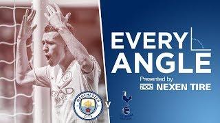 EVERY ANGLE   Phil Foden  v Spurs   Man City