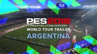 PES 2018 World Tour Trailer   Argentina