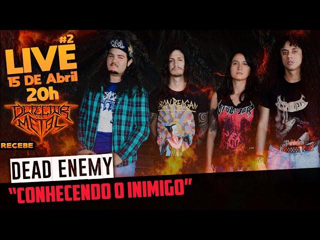 Dead Enemy | Crossover de revolta diretamente do Ceará | LIVE #2