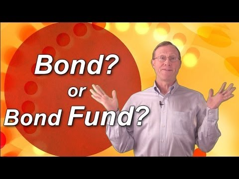 Bond Basics 5: Bonds? Or A Bond Fund?