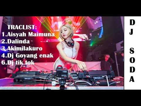 AKIMILAKU | DALINDA | AISYA - DJ SODA ♫TIK-TOK VIRAL 2018