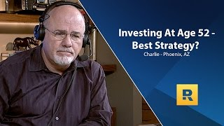 Investing At Age 52 - What Is The Best Strategy?