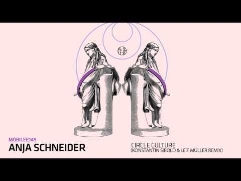 anja-schneider---circle-culture-(konstantin-sibold-&-leif-müller-remix)---mobilee149