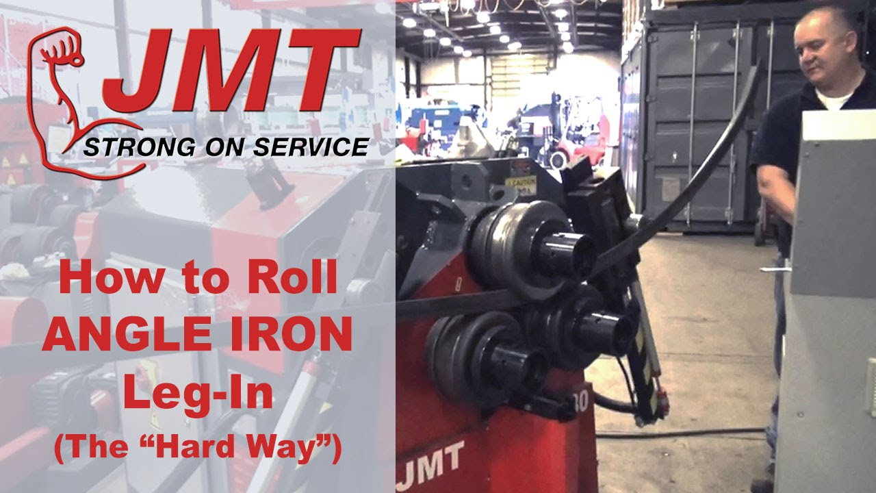how to roll angle iron leg-in on a jmt profile roll